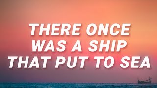 Nathan Evans - There once was a ship that put to sea (Wellerman) (Lyrics)