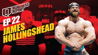 JAMES HOLLINGSHEAD READINESS REPORT EP. 22