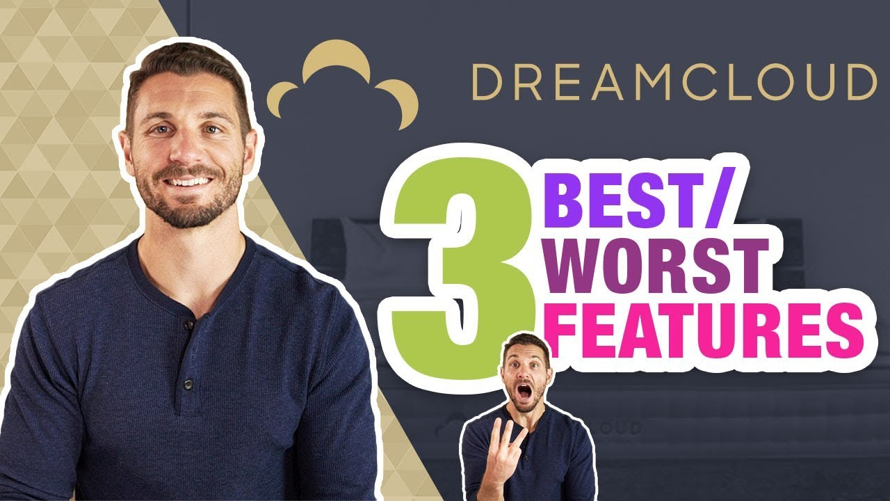 DreamCloud Mattress Review 2019 (3 Best/Worst Features)