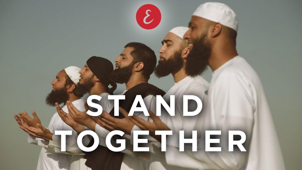 Download Omar Esa - Stand Together ft. Kamal Uddin, Maulana Imtiyaz Sidat, Hafiz Mizan, Ehsaan Tahmid