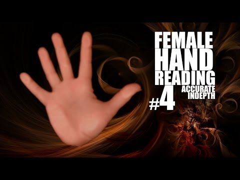 Female Hand Reading #4 - Hand Analysis - Palmistry - In Depth and Accurate