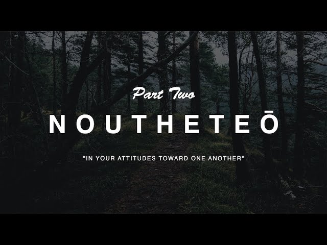 Noutheteo Part 2