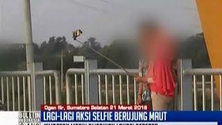 Lagi aksi foto selfie ekstrem berujung maut di Sumatera Selatan BIS 21 03