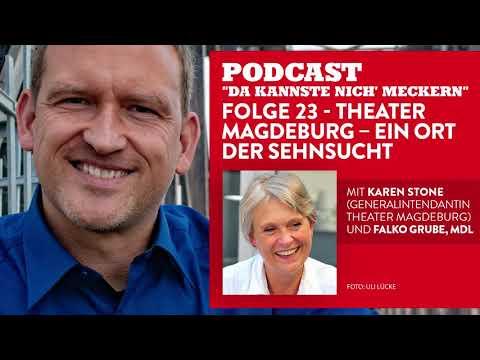 Podcast - Folge 23 - Theater Magdeburg - ein Ort der Sehnsucht (mit Karen Stone)