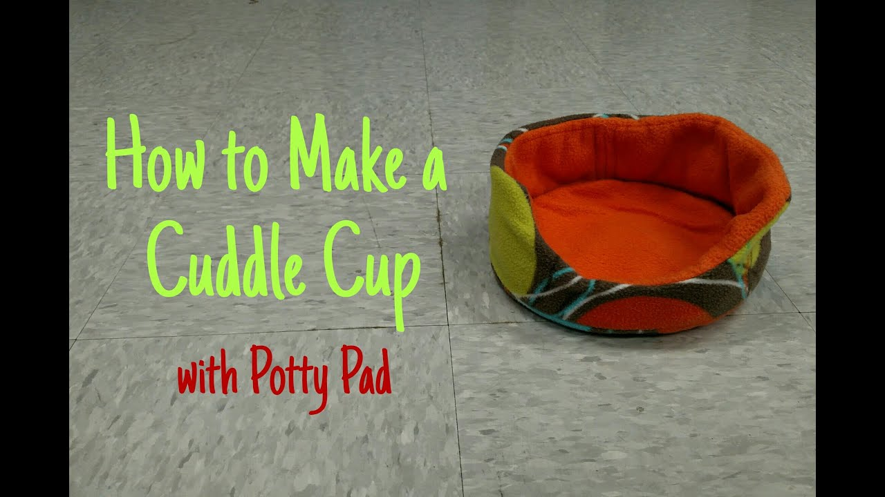How to make a cuddle cup youtube for How to make a guinea pig bed
