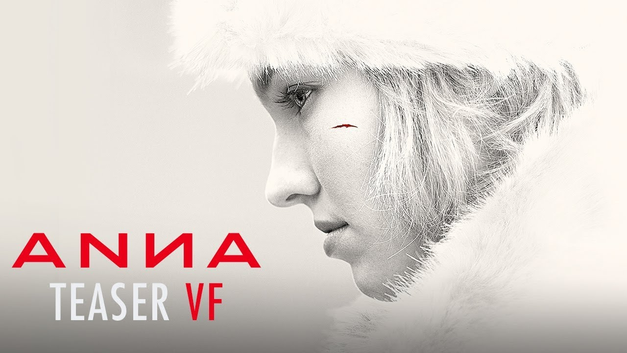 ANNA - Teaser officiel VF HD