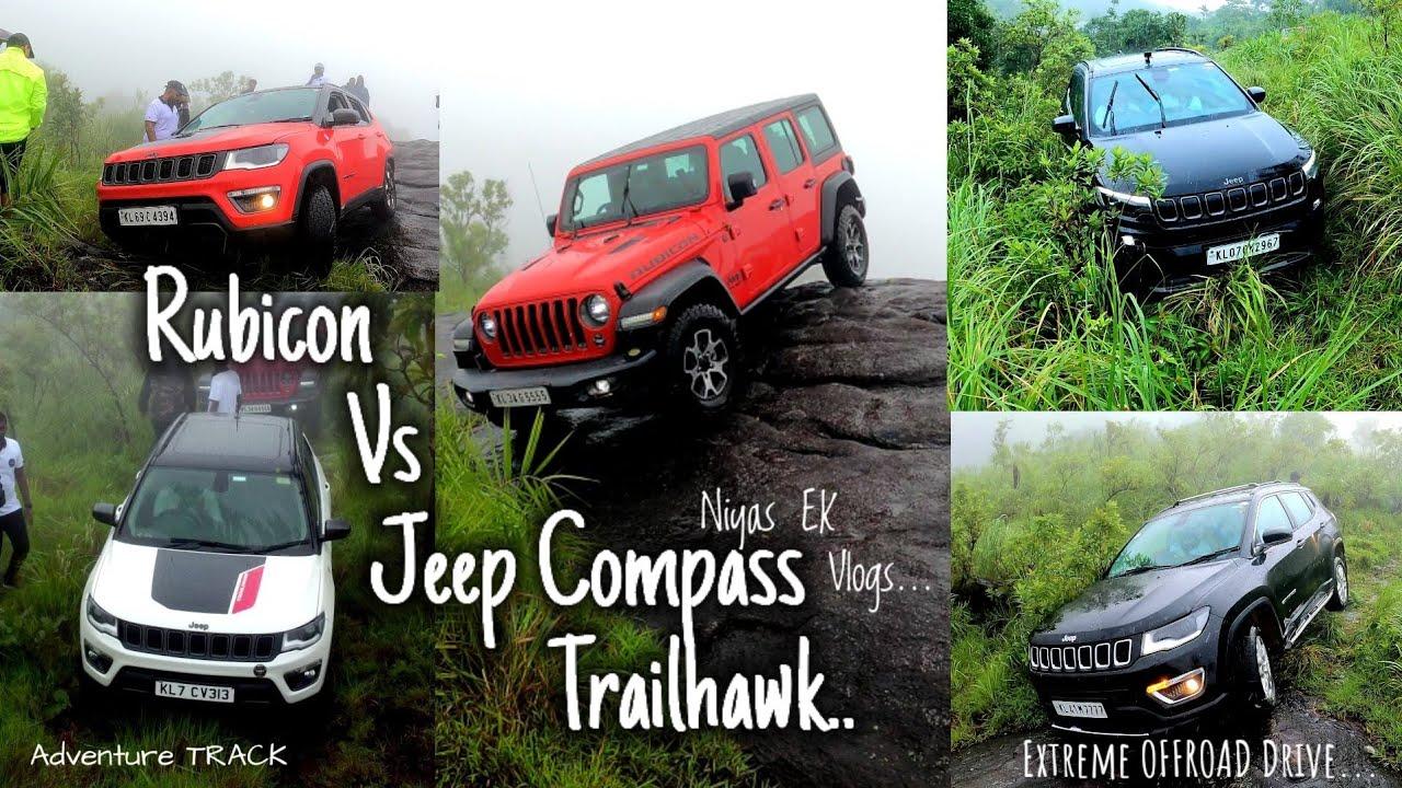 Jeep Rubicon Vs Jeep Compass Trailhawk. Offroad Experience 4x4. Kerala. Wrangler Offroad