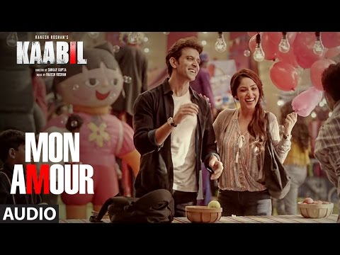 Mon Amour Full Song (Audio) |  Kaabil |...