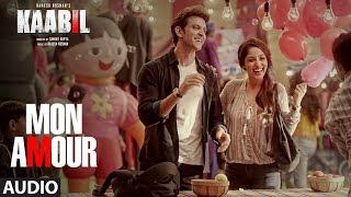 mon amour full song audio   kaabil   hrithik roshan yami gautam   t series