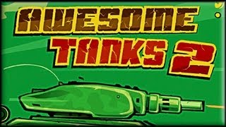 Awesome Tanks 2 - Game Walkthrough (all 1-15 lvl)