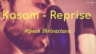 Kasam | Reprise | Alpy | 3AM Version | Main Prem Ki Deewani Hu | Shaan | Chitra | Short Status