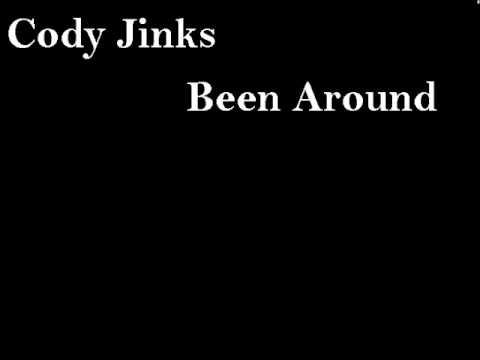 Cody Jinks   Been Around