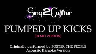 Pumped Up Kicks (Acoustic Guitar Karaoke Version) Foster the People