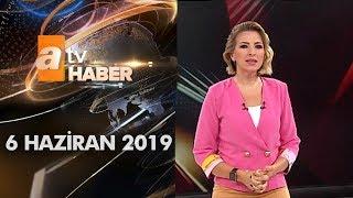 Atv Ana Haber   6 Haziran 2019