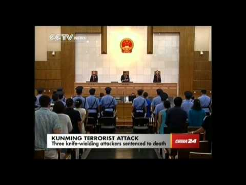 Terrorists involved in Kunming attack sentenced to death