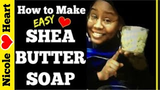 Shea Butter Soap | Natural Soap by Nicoles Heart