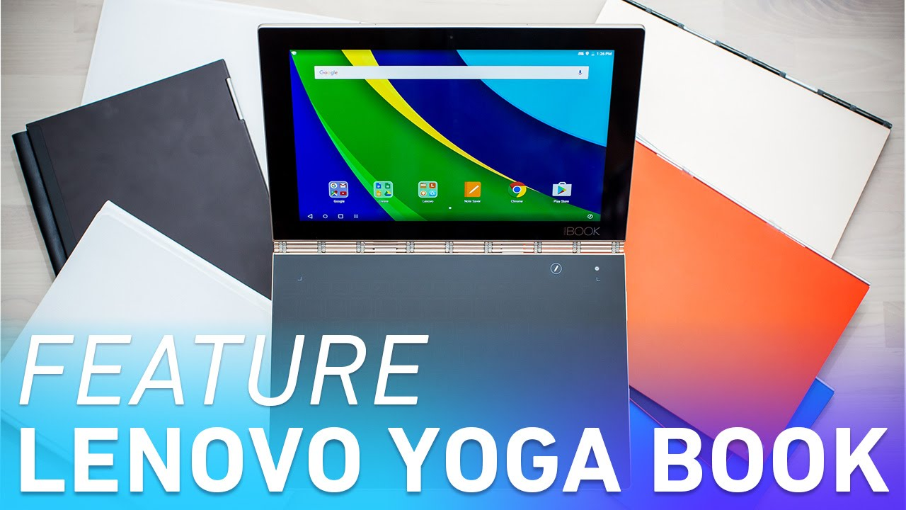 I Ve Fallen In Love With Lenovo S Yoga Book The Verge