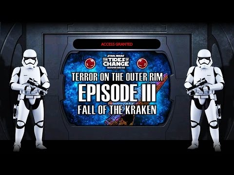 Star Wars: Terror on the Outer Rim - Episode 3