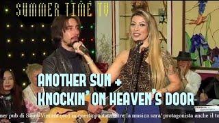 Another Sun/Knockin' On Heaven's Door - Federico Borluzzi on Summer Time TV