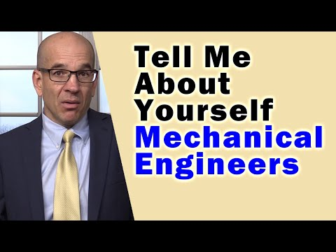 "How Mechanical Engineers SHOULD Answer ""Tell Me About Yourself"""