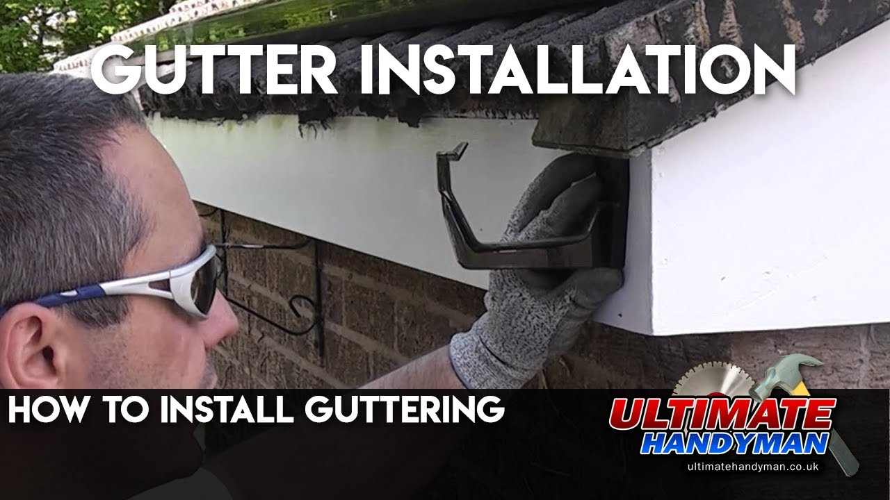 How To Install Guttering Youtube