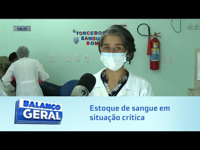 Hemoal aberto: Estoque de sangue em situação crítica