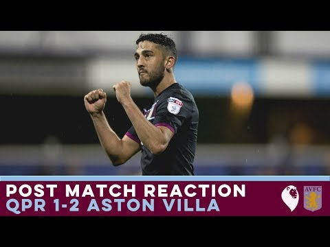 POST MATCH REACTION | QPR 1-2 Aston Villa