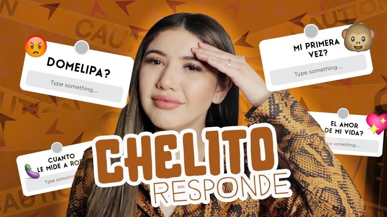 CHELITO RESPONDE ✨💕// RESPONDO TODOOO 😳🤫