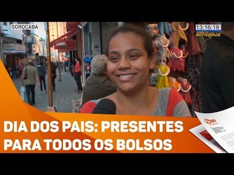 Dia dos Pais: presentes para todos os bolsos - TV SOROCABA/SBT