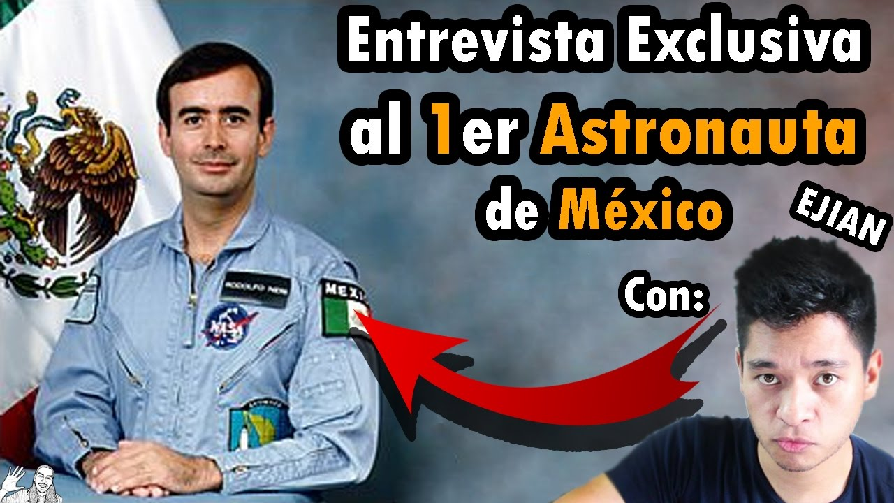 Entrevista al 1er Astronauta de México | ft @iEjian @Dr_Neri_Vela
