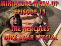 Miniature Mash-up E13 The Hercules Dire Boar Special