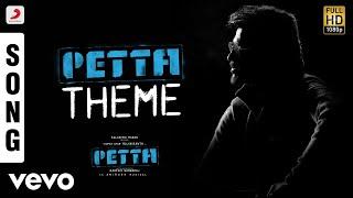 Petta - Petta Theme Tamil | Rajinikanth | Anirudh Ravichander