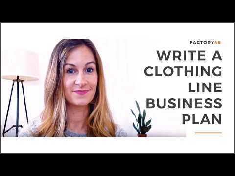 Write a Clothing Line Business Plan (in 5 easy steps!)