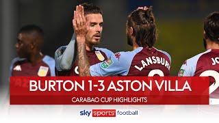 Jack Grealish volleys Villa to victory ⚽🚀| Burton 1-3 Aston Villa | Carabao Cup Highlights