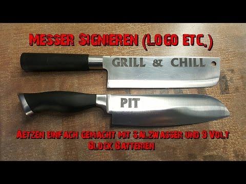 Messer Signieren (Logo etc.) / ätzen einfach gemacht mit Salzwasser und 9 Volt Block Batterien