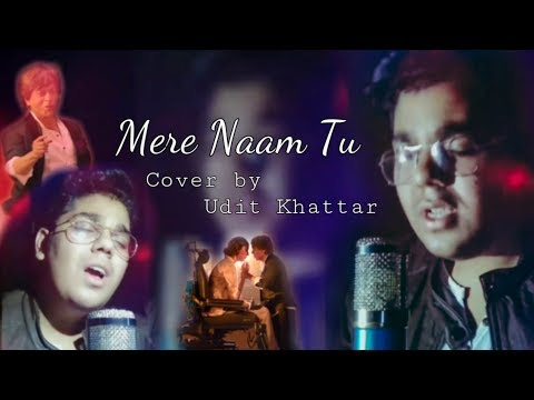 ZERO - Mere Naam Tu | Abhay Jodhpurkar | Cover by Udit Khattar | Ajay - Atul | 2018