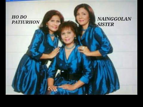 Ho Do Patiurhon - Nainggolan Sister [Tembang Batak Kenangan, Lagu Batak Populer]