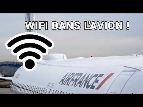 On a testé le Wifi à bord d'un avion Air France !
