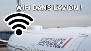 On a testé le Wifi à bord d