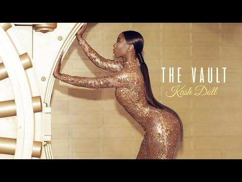 Kash Doll - F.W.U. [Remix] Ft. La'Britney (The Vault)