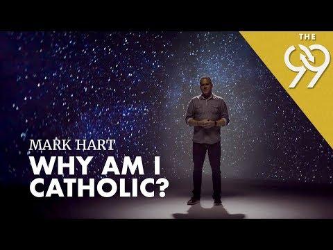 Why Am I Catholic?