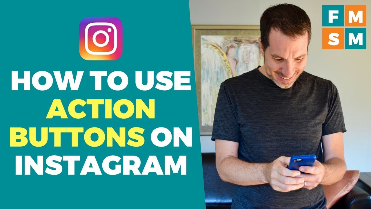 Action Buttons on Instagram