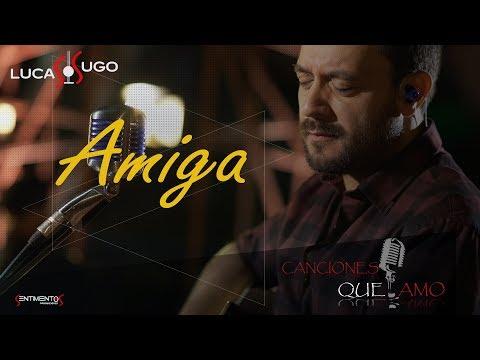 Lucas Sugo - Amiga