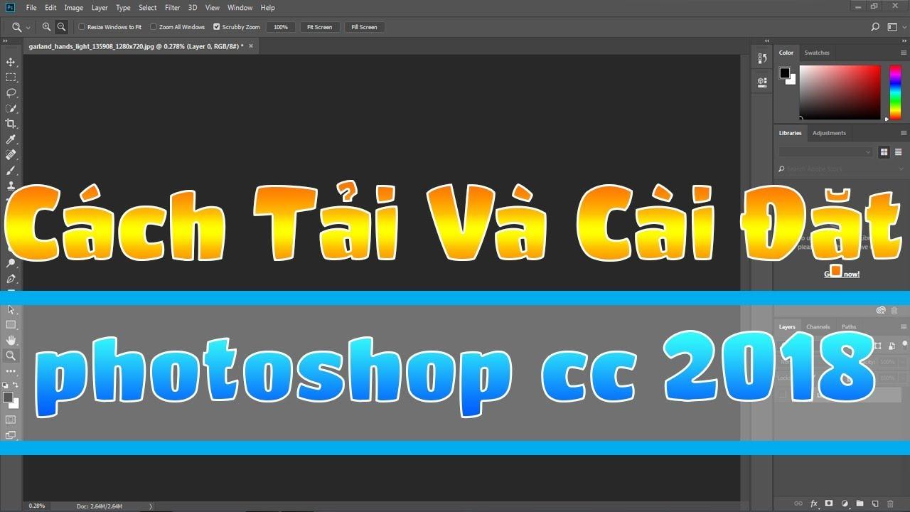Cách Tải Và Cài Đặt Photoshop CC 2018 Bản Quyền Miển Phí