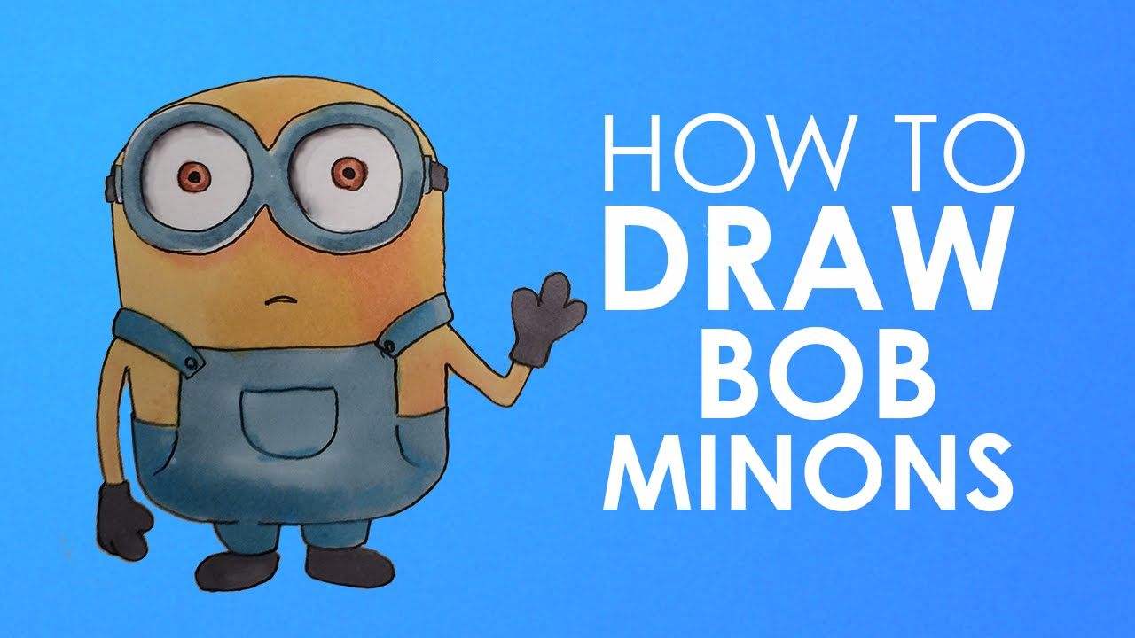 How To Draw Bob Minion From Minions Easy Step By Video Lesson For Beginners