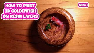 How To Paint 3D Goldenfish on Resin Layers  | D.CHIAKI