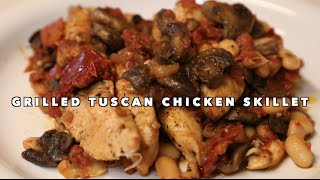 Grilled Tuscan Chicken Skillet