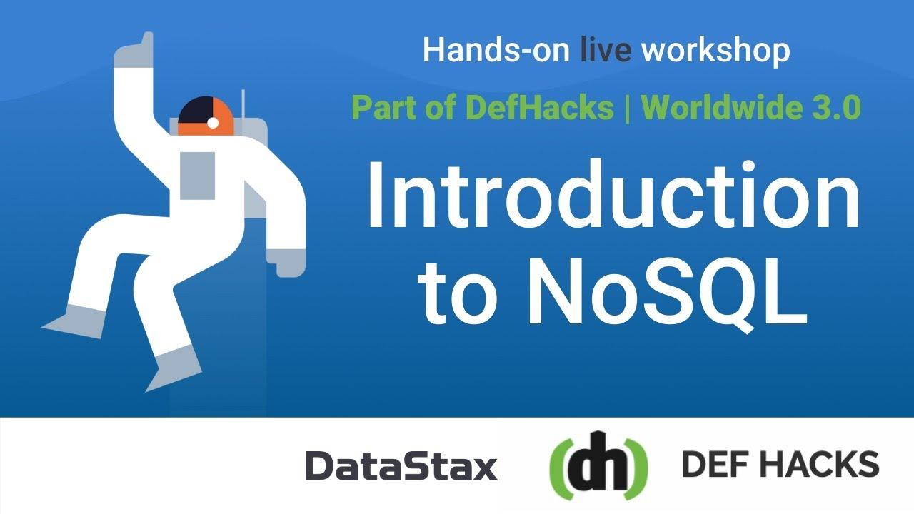 DefHacks Hackathon Workshop: Introduction to NoSQL