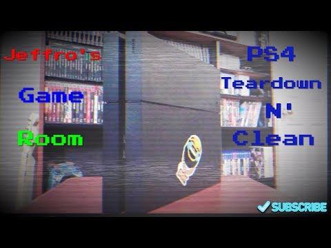 PS4 Teardown N' Clean
