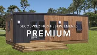 Nouvelle gamme d'hébergements Premium